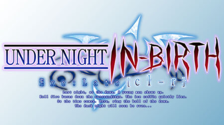 【GAME】UNDER NIGHT IN-BIRTH Exe:Late[cl-r]